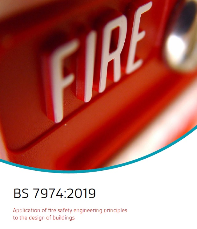 Lastest Information on BS 7974:2019